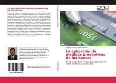 Couverture de La aplicación de medidas preventivas de los bancos