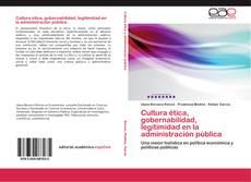 Portada del libro de Cultura ética, gobernabilidad, legitimidad en la administración pública