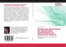 Programa alternativo de contenidos ambientales en educación básica的封面