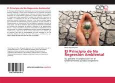 Portada del libro de El Principio de No Regresión Ambiental