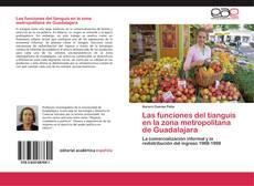 Portada del libro de Las funciones del tianguis en la zona metropolitana de Guadalajara