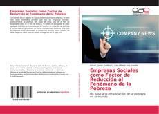 Empresas Sociales como Factor de Reducción al Fenómeno de la Pobreza的封面
