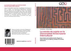 Copertina di La noción de sujeto en la Universidad Veracruzana Intercultural