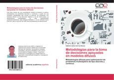 Capa do livro de Metodologías para la toma de decisiones apoyadas en modelos difusos