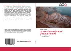 Portada del libro de La escritura espiral en Gustavo Pereira