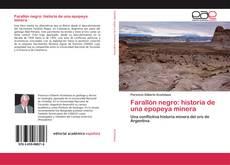 Bookcover of Farallón negro: historia de una epopeya minera