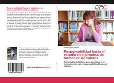 Bookcover of Responsabilidad hacia el estudio en el proceso de formación de valores