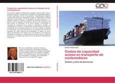 Copertina di Costos de capacidad ociosa en transporte de contenedores