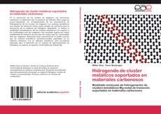 Portada del libro de Hidrogendo de cluster metálicos soportados en materiales carbonosos