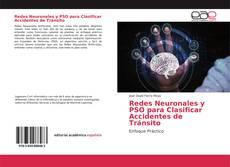 Redes Neuronales y PSO para Clasificar Accidentes de Tránsito的封面