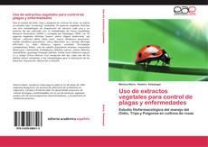 Portada del libro de Uso de extractos vegetales para control de plagas y enfermedades