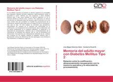 Bookcover of Memoria del adulto mayor con Diabetes Mellitus Tipo 2
