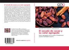 Portada del libro de El secado de cacao y su valor agregado