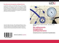 Portada del libro de No adherencia terapéutica antihipertensiva