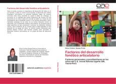 Bookcover of Factores del desarrollo fonético articulatorio