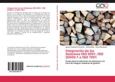 Bookcover of Integración de los Sistemas ISO 9001, ISO 20000-1 e ISO 7001