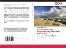 Portada del libro de Acumulación por desposesión y conflictos espaciales