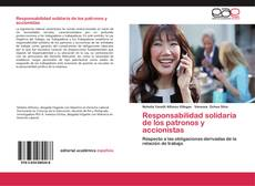Bookcover of Responsabilidad solidaria de los patronos y accionistas