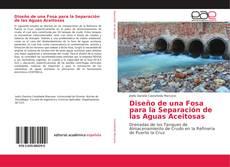 Portada del libro de Diseño de una Fosa para la Separación de las Aguas Aceitosas