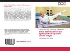 Buchcover von De la actividad física al ejercicio físico para el adulto mayor