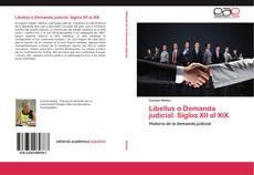 Bookcover of Libellus o Demanda judicial. Siglos XII al XIX.