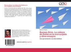 Bookcover of Buenos Aires. La cabeza de Goliat en la encrucijada y otros ensayos