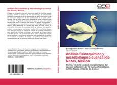 Borítókép a  Análisis fisicoquímico y microbiológico cuenca Río Nazas, México - hoz