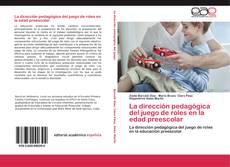 Borítókép a  La dirección pedagógica del juego de roles en la edad preescolar - hoz