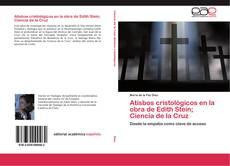 Couverture de Atisbos cristológicos en la obra de Edith Stein; Ciencia de la Cruz