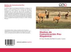 Medios de Comunicación Pre-Hispánico: kitap kapağı