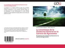 Portada del libro de La enseñanza de la Zootecnia General en la carrera de Agronomía