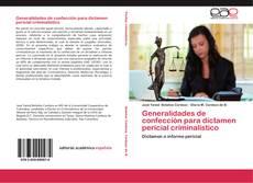 Borítókép a  Generalidades de confección para dictamen pericial criminalístico - hoz