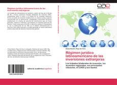Couverture de Régimen jurídico latinoamericano de las inversiones extranjeras