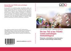 Bookcover of De las TIC a las TICAC como estrategia metodológica