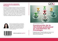 Portada del libro de Construcción de la identidad profesional en estudiantes de Psicología