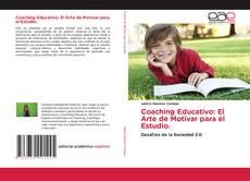 Couverture de Coaching Educativo: El Arte de Motivar para el Estudio.