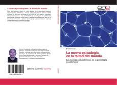 Copertina di La nueva psicología en la mitad del mundo