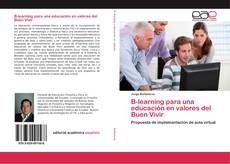 Portada del libro de B-learning para una educación en valores del Buen Vivir