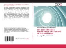 Portada del libro de Los conocimientos matemáticos en el umbral de la Universidad