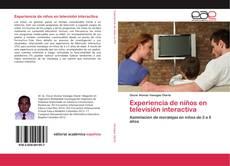 Bookcover of Experiencia de niños en televisión interactiva