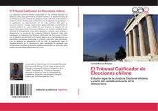 Portada del libro de El Tribunal Calificador de Elecciones chileno