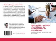 Copertina di Aplicación y análisis de métodos de combinación de pronósticos