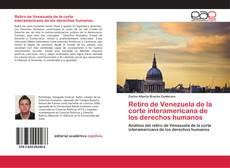 Bookcover of Retiro de Venezuela de la corte interamericana de los derechos humanos
