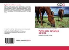 Bookcover of Pythiosis cutánea equina