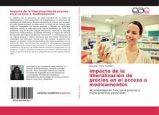 Impacto de la liberalización de precios en el acceso a medicamentos的封面