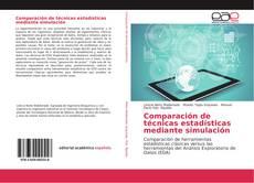 Bookcover of Comparación de técnicas estadísticas mediante simulación