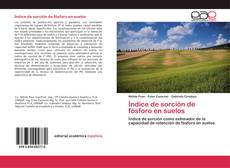 Bookcover of Índice de sorción de fósforo en suelos