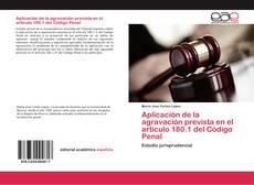 Bookcover of Aplicación de la agravación prevista en el artículo 180.1 del Código Penal