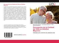 Portada del libro de Percepción de la Calidad de Vida en Adultos Mayores