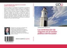 Bookcover of La contratación de seguros en el sector público del Ecuador